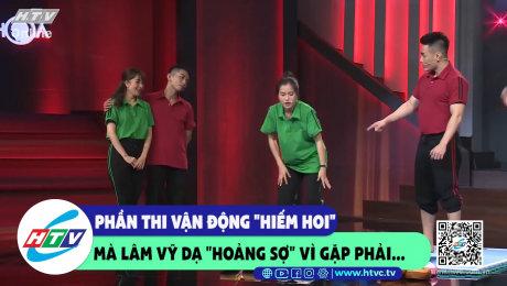 """Xem Show CLIP HÀI Phần thi vận động """"hiếm hoi"""" Lâm Vỹ Dạ """"hoảng sợ"""" vì găp phải.... HD Online."""